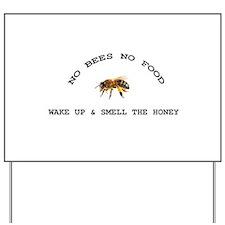 No Bees No Food Yard Sign