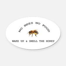 No Bees No Food Oval Car Magnet