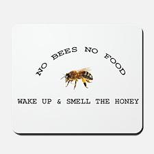 No Bees No Food Mousepad
