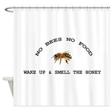 No Bees No Food Shower Curtain