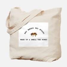 No Bees No Food Tote Bag