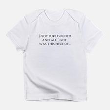 I got furloughed Infant T-Shirt