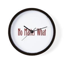 No matter what Wall Clock