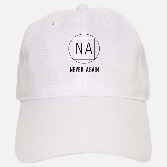 NA Never again Baseball Baseball Cap