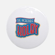The Incredible Kolby Ornament (Round)