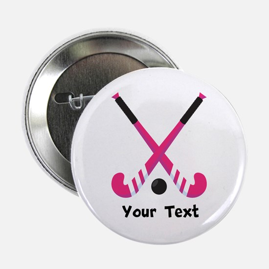 "Personalized Field Hockey 2.25"" Button"
