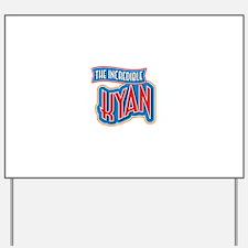 The Incredible Kyan Yard Sign