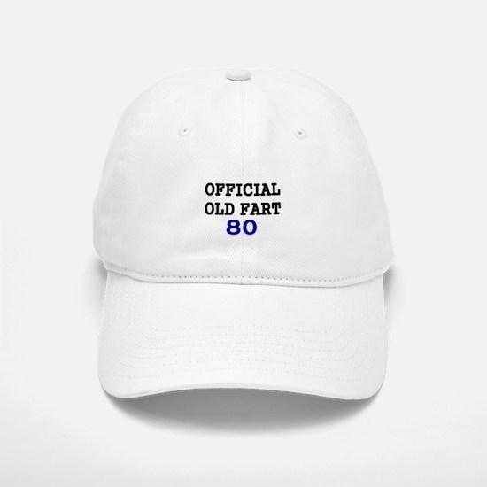OFFICIAL OLD FART 80 Baseball Baseball Baseball Cap