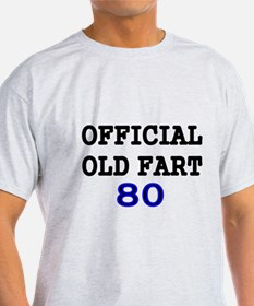 OFFICIAL OLD FART 80 T-Shirt