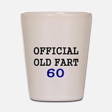 OFFICIAL OLD FART 60 Shot Glass