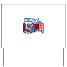 The Incredible Layton Yard Sign