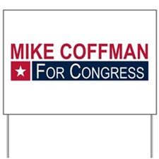 Elect Mike Coffman Yard Sign