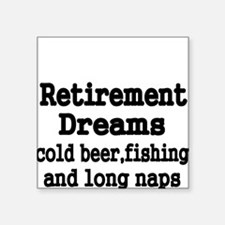 Retirement Dreams Sticker