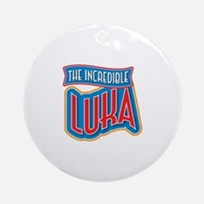 The Incredible Luka Ornament (Round)