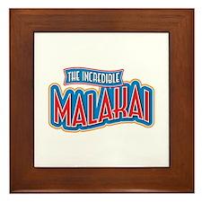 The Incredible Malakai Framed Tile