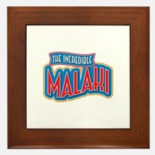 The Incredible Malaki Framed Tile
