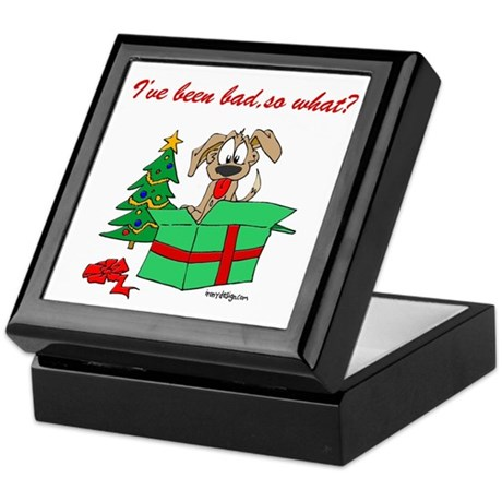 I've been bad,so what? Keepsake Box