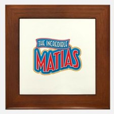 The Incredible Matias Framed Tile