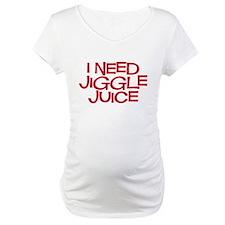 jiggle juice Shirt