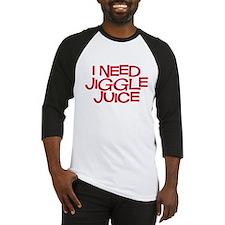 jiggle juice Baseball Jersey
