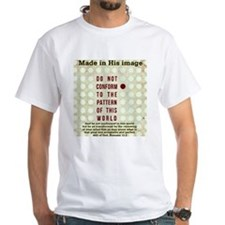 Jesus Do not conform T-Shirt