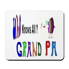 Grandpa Knows All Mousepad