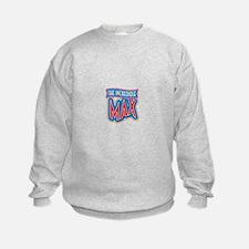 The Incredible Max Sweatshirt