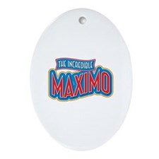 The Incredible Maximo Ornament (Oval)