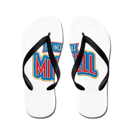 The Incredible Mitchell Flip Flops
