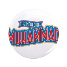 """The Incredible Muhammad 3.5"""" Button"""