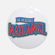 The Incredible Nathaniel Ornament (Round)