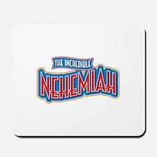 The Incredible Nehemiah Mousepad