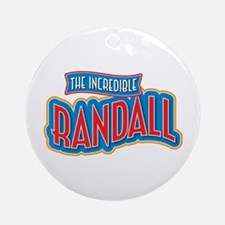 The Incredible Randall Ornament (Round)