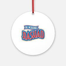The Incredible Rashad Ornament (Round)