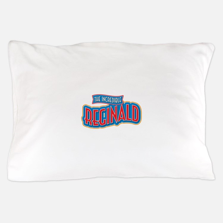 The Incredible Reginald Pillow Case