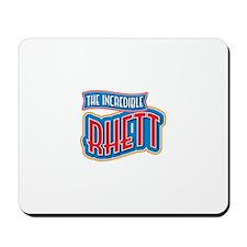 The Incredible Rhett Mousepad