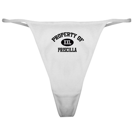 Property of Priscilla Classic Thong