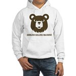 Bears: Godless killing machin Hooded Sweatshirt