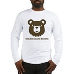 Bears: Godless killing machin Long Sleeve T-Shirt
