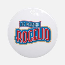 The Incredible Rogelio Ornament (Round)