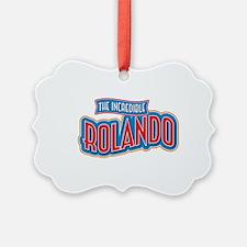 The Incredible Rolando Ornament