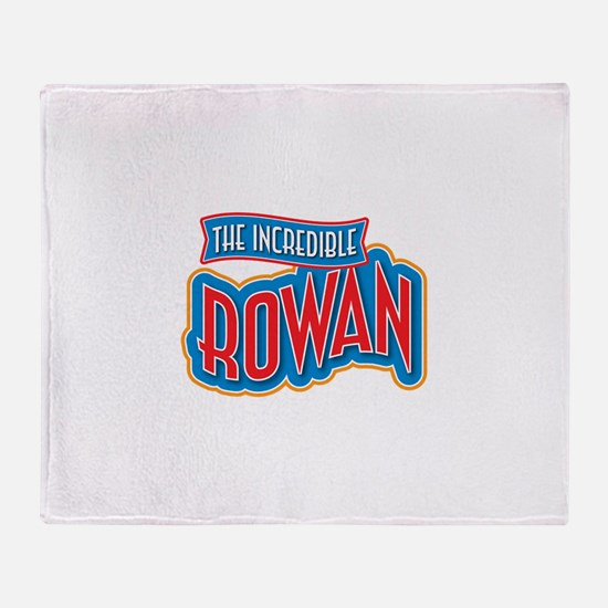 The Incredible Rowan Throw Blanket