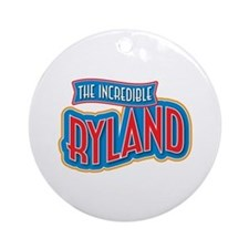 The Incredible Ryland Ornament (Round)