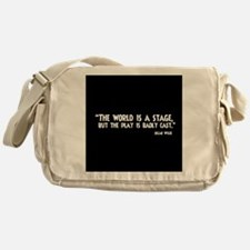 The World Is A Stage Messenger Bag