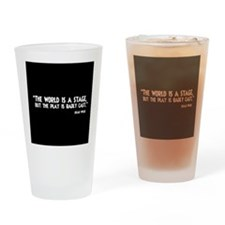 The World Is A Stage Drinking Glass