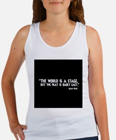 The World Is A Stage Tank Top