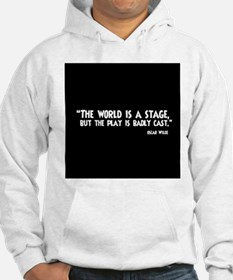 The World Is A Stage Hoodie