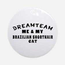 Brazilian Shorthair Cat Designs Ornament (Round)