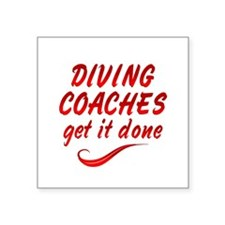 "Diving Coaches Square Sticker 3"" x 3"""