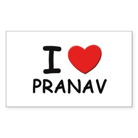 I love Pranav Rectangle Sticker